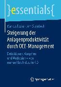 Cover-Bild zu Steigerung der Anlagenproduktivität durch OEE-Management (eBook) von Focke, Markus