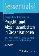 Cover-Bild zu Projekt- und Abschlussarbeiten in Organisationen (eBook) von Schütz, Marcel