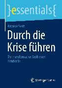 Cover-Bild zu Durch die Krise führen (eBook) von Seitz, Andreas