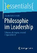 Cover-Bild zu Philosophie im Leadership (eBook) von Lutschewitz, Claudia