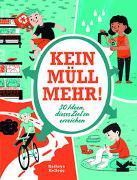 Cover-Bild zu Kellogg, Kathryn: Kein Müll mehr!