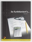 Cover-Bild zu So funktioniert's... Grundlagen Finanz- und Rechnungswesen, inkl. Lösungen von Mathis, Adrian