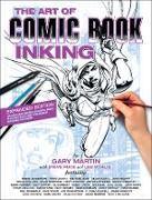 Cover-Bild zu Martin, Gary: The Art of Comic Book Inking (Third Edition)