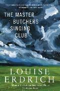 Cover-Bild zu Erdrich, Louise: The Master Butchers Singing Club