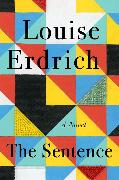 Cover-Bild zu Erdrich, Louise: The Sentence