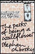 Cover-Bild zu The Perks of Being a Wallflower