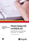 Cover-Bild zu Höcker, Anna: Heute fange ich wirklich an!