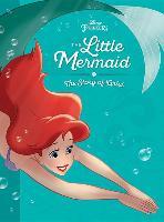 Cover-Bild zu The Little Mermaid: The Story of Ariel von Disney Book Group
