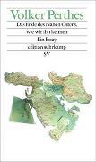 Cover-Bild zu Das Ende des Nahen Ostens, wie wir ihn kennen von Perthes, Volker