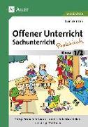 Cover-Bild zu Offener Unterricht Sachunterricht - praktisch 1-2 von Ernsten, Svenja