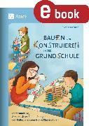 Cover-Bild zu Bauen und Konstruieren in der Grundschule (eBook) von Ernsten, Svenja