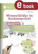 Cover-Bild zu Wimmelbilder im Sachunterricht - Klasse 1-2 (eBook) von Ernsten, Svenja