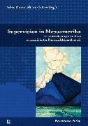 Cover-Bild zu Duque, Vilma (Hrsg.): Supervision in Mesoamerika
