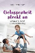 Cover-Bild zu Gelassenheit steckt an (eBook) von Draxler-Zenz, Tanja