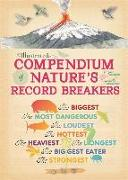 Cover-Bild zu Illustrated Compendium of Nature's Record Breakers von Aladjidi, Virginie