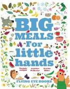 Cover-Bild zu Big Meals for Little Hands von Virginie, Aladjidi