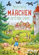 Cover-Bild zu Grimm, Jacob und Wilhelm: Meisterhafte Märchen der Brüder Grimm