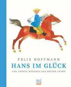 Cover-Bild zu Grimm, Brüder: Hans im Glück und andere Märchen der Brüder Grimm