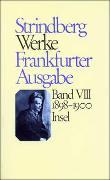 Cover-Bild zu Strindberg, August: Bd. 8: Werke in zeitlicher Folge. Frankfurter Ausgabe in zwölf Bänden - Werke in zeitlicher Folge. Frankfurter Ausgabe in zwölf Bänden