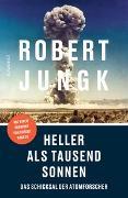 Cover-Bild zu Jungk, Robert: Heller als tausend Sonnen