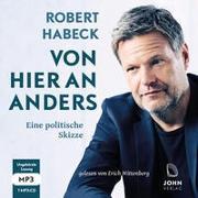 Cover-Bild zu Habeck, Robert: Von hier an anders: Eine politische Skizze