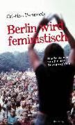 Cover-Bild zu Perincioli, Cristina: Berlin wird feministisch