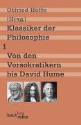 Cover-Bild zu Höffe, Otfried (Hrsg.): Bd. 1: Klassiker der Philosophie Bd. 1: Von den Vorsokratikern bis David Hume - Klassiker der Philosophie