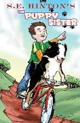 Cover-Bild zu Hinton, S. E.: S.E. Hinton's the Puppy Sister