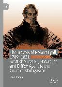 Cover-Bild zu The Travels of Robert Lyall, 1789-1831 (eBook) von Campbell, Gwyn