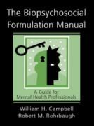 Cover-Bild zu The Biopsychosocial Formulation Manual (eBook) von Campbell, William H.