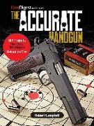 Cover-Bild zu The Accurate Handgun (eBook) von Campbell, Robert K.