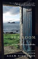 Cover-Bild zu Nicolson, Adam: Sea Room: An Island Life in the Hebrides