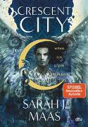 Cover-Bild zu Maas, Sarah J.: Crescent City 2 - Wenn ein Stern erstrahlt