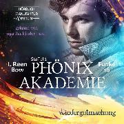 Cover-Bild zu Bow, I. Reen: Wiedergutmachung - Phönixakademie, (ungekürzt) (Audio Download)