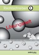 Cover-Bild zu Rechtschreiben 1 (Lösungsheft) von Wachendorf, Peter