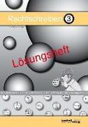 Cover-Bild zu Rechtschreiben 3 (Lösungsheft) von Debbrecht, Jan