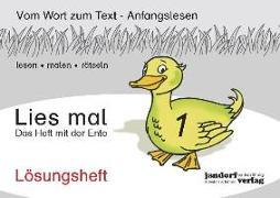 Cover-Bild zu Lies mal 1 - Das Heft mit der Ente. Lösungsheft von Wachendorf, Peter