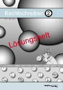 Cover-Bild zu Rechtschreiben 2 (Lösungsheft) von Debbrecht, Jan