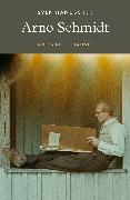 Cover-Bild zu Hanuschek, Sven: Arno Schmidt (eBook)