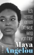 Cover-Bild zu Angelou, Maya: Ich kenne einen Ort weit weg von hier (eBook)