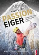 Cover-Bild zu Roger Schäli - Passion Eiger