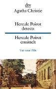 Cover-Bild zu Christie, Agatha: Hercule Poirot detects, Hercule Poirot ermittelt
