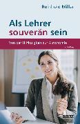 Cover-Bild zu Als Lehrer souverän sein (eBook) von Miller, Reinhold