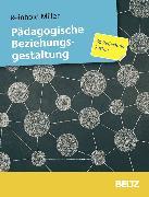 Cover-Bild zu Pädagogische Beziehungsgestaltung von Miller, Reinhold