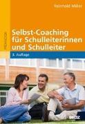 Cover-Bild zu Selbst-Coaching für Schulleiterinnen und Schulleiter von Miller, Reinhold