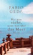 Cover-Bild zu Geda, Fabio: Was man sieht, wenn man über das Meer blickt