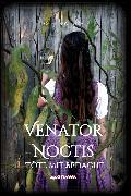 Cover-Bild zu Venator Noctis (eBook) von Wieser (Hg., Gudrun S.