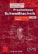 Cover-Bild zu Praxiswissen Schweißtechnik (eBook) von Schuler, Volkmar