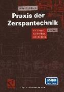 Cover-Bild zu Praxis der Zerspantechnik (eBook) von Tschätsch, Heinz