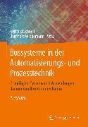 Cover-Bild zu Bussysteme in der Automatisierungs- und Prozesstechnik (eBook) von Schnell, Gerhard (Hrsg.)